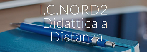 IC Nord2 - Didattica a Distanza